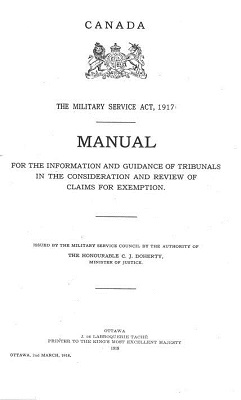 Selected bibliography military law canada with emphasis on canada military service council the military service act 1917 manual for the information and guidance of tribunals in the consideration and review of fandeluxe Gallery